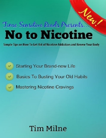 No to Nicotine ebook by Tim Milne