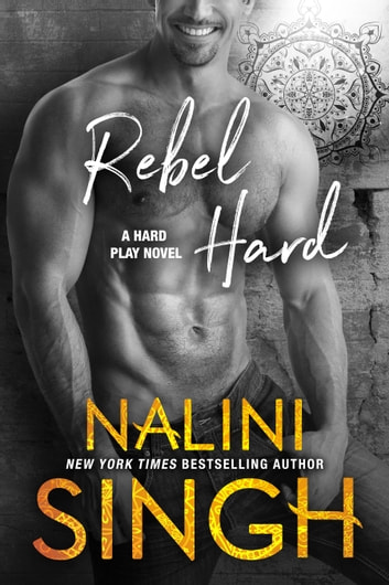 Rebel Hard ebook by Nalini Singh