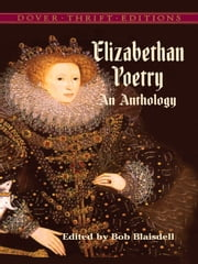 Elizabethan Poetry - An Anthology ebook by