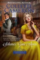 Blythe: Schemes Gone Amiss ebook by Collette Cameron