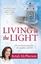 Living in the Light (eBook) ebook by Retah McPherson