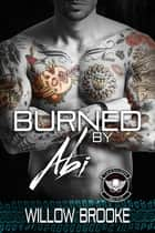 Burned By Abi ebook by Willow Brooke