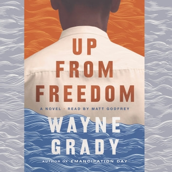 Up From Freedom audiobook by Wayne Grady