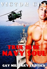 True Blue Navy Soul ebook by Victor Cox