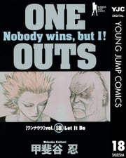 ONE OUTS 18 ebook by 甲斐谷忍