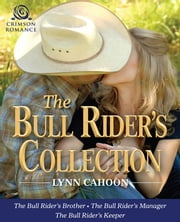 The Bull Rider's Collection ebook by Lynn Cahoon