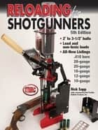 Reloading for Shotgunners ebook by Rick Sapp