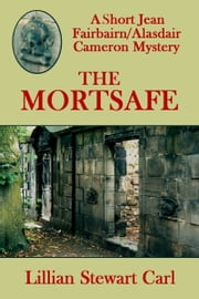The Mortsafe ebook by Lillian Stewart Carl