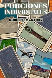Porciones individuales ebook by Rodolfo Martínez