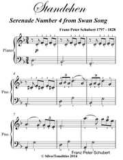 Standchen Serenade Number 4 from Swan Song Easiest Piano Sheet Music ebook by Franz Peter Schubert