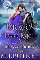The Dragon and the Dark Knight - A Romantic Fantasy Novella ebook by