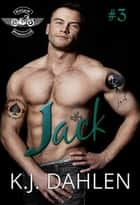 Jack- WarLords - WarLords MC, #3 ebook by Kj Dahlen