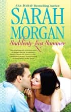 Suddenly Last Summer ebook by Sarah Morgan