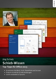 Top-Tipps für Office - Word, Excel, Powerpoint und Outlook im Griff ebook by Jörg Schieb