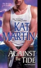 Against the Tide ebook by Kat Martin