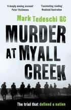 Murder at Myall Creek - The trial that defined a nation ebook by Mark Tedeschi