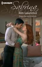 Orgulho escondido ebook by Kim Lawrence