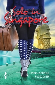 Solo in Singapore ebook by Tanushree Podder