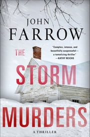 The Storm Murders - A Thriller ebook by John Farrow