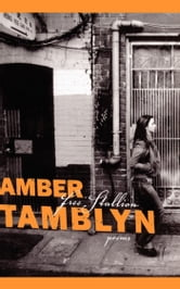 Free Stallion - Poems ebook by Amber Tamblyn