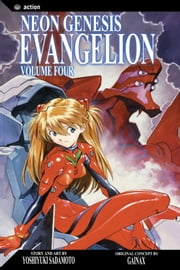Neon Genesis Evangelion, Vol. 4 (2nd Edition) - the woman whom thou gavest to be with me ebook by Yoshiyuki Sadamoto