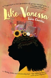 Like Vanessa ebook by Tami Charles, Vanessa Brantley-Newton