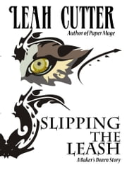 Slipping the Leash ebook by Leah Cutter