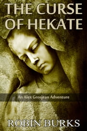 The Curse of Hecate ebook by Robin Burks