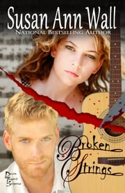 Broken Strings - Devon Taggart Suspense, #1 ebook by Susan Ann Wall