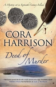 Deed of Murder - A Burren Medieval Mystery 7 ebook by Cora Harrison