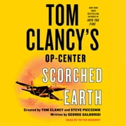 Tom Clancy's Op-Center: Scorched Earth audiobook by George Galdorisi