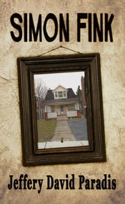 Simon Fink ebook by Jeffery David Paradis