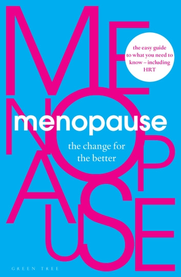 Menopause - The Change for the Better ebook by Henpicked