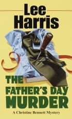 Father's Day Murder ebook by Lee Harris