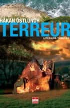 Terreur ebook by Katja Derks, Ha°kan Östlundh