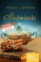 Südwinde ebook by Nicole C. Vosseler