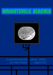 Wrightsville Beached ebook by Mike Bozart