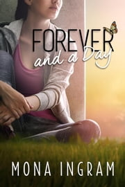 Forever and a Day - The Forever Series, #8 ebook by Mona Ingram