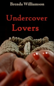 Undercover Lovers ebook by Brenda Williamson