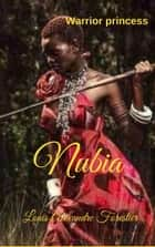 Nubia- Warrior Princess - Black Venus, #7 ebook by Louis Alexandre Forestier