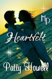 Heartfelt ebook by Patty Howell