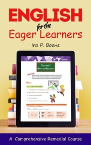 English for the Eager Learners ebook by Ira P. Boone