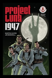 Project Luna 1947 ebook by Martin Hayes, Jim Boswell