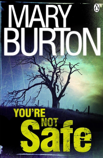 You're Not Safe ebook by Mary Burton