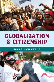 Globalization and Citizenship ebook by Hans Schattle
