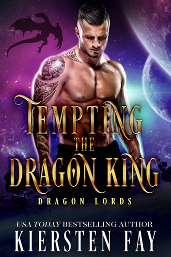 Tempting The Dragon King ebook by Kiersten Fay