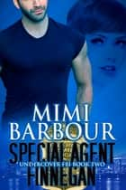 Special Agent Finnegan ebook by Mimi Barbour