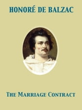 The Marriage Contract ebook by Honoré de Balzac