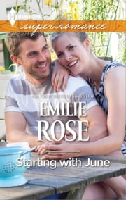 Starting with June ebook by Emilie Rose
