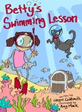 Betty's Swimming Lesson ebook by Wayne Goldsmith